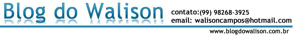 Blog do Walison - Em Tempo Real